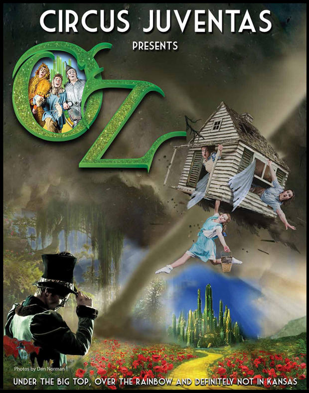 "Circus Juventas' summer show, ""OZ!,"" runs from August 1 - 18."