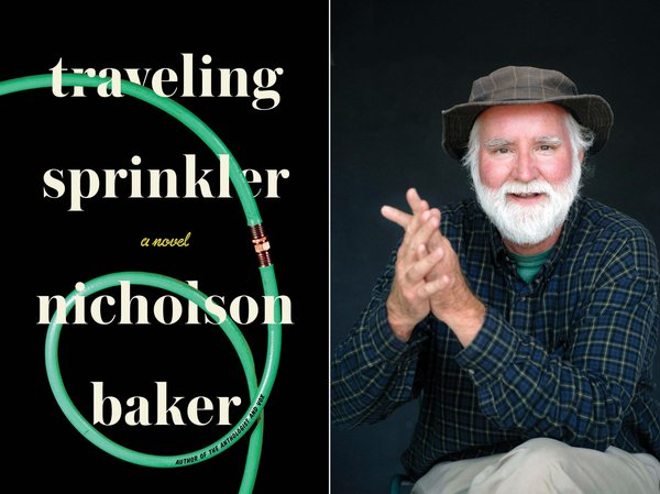 Nicholson Baker will be a featured speaker this year, promoting his new novel, Traveling Sprinkler.